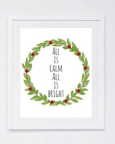 All is Calm, All is Bright INSTANT DOWNLOAD printable 1 printable 8x10 jpg included, available for instant download