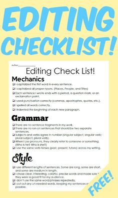 A simple checklist for students to use when editing their longer writing assignments. Can be used by either the student themselves or by a peer editor. The editing is broken down into three sections to check: Mechanics Grammar Style
