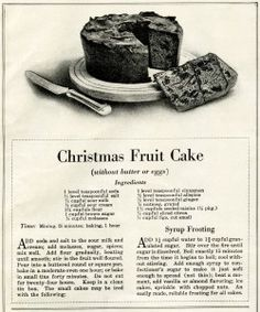 Old Design Shop ~ free printable Christmas Fruit Cake recipe from January 1915 magazine.