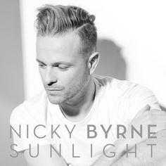 """Nicky Byrne is to release his first solo album on May just a day before the final of the Eurovision Song Contest. The album is titled """"Sunlight"""" and contains the song he will be representing Ireland with at… Nicky Byrne, Brian Mcfadden, Village Girl, Eurovision Songs, Cd Album, New Trailers, Tv On The Radio, Girl Photos, Sunlight"""