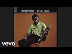 Miles Davis - Milestones (Audio) - YouTube