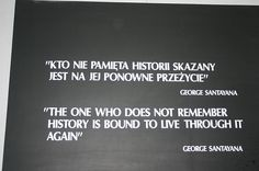 """""""The one who does not remember History is bound to live through it again"""" George Santayana Smart Quotes, Me Quotes, Qoutes, Concentration Quotes, Polish Proverb, Polish To English, Polish Tattoos, Polish Words, Polish Language"""