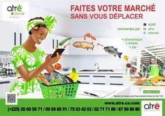 Faites votre marché sans vous deplacer ,rendez vous sur www.atre.co.com pour plus de renseignement.