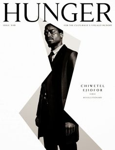 Week 4 Magazines CHIWETEL EJIOFOR Hunger Magazine Strong actor, non-retouched photo of him and simple but intriging layout, makes you want to see the rest of is.