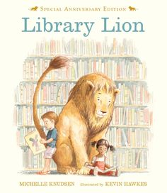 This week, my students and I have been reading  Library Lion ,  written by   Michelle Knudsen   and illustrated by  Kevin Hawkes.   It's ...