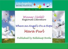 """Where an Angel's On a Rope - Los Angeles Book Festival Book Award Winner - Regional Lit 2017. Los Angeles Book Festival awarded Milford-Haven Novels holiday story """"Where an Angel's On a Rope"""" by Mara Purl"""