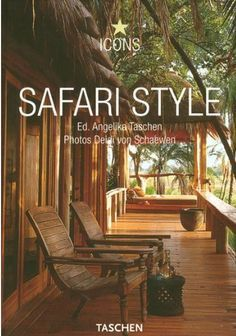 Safari Style Icon by Christiane Reiter Paperback) for sale online West Indies Decor, West Indies Style, British West Indies, Estilo Colonial, British Colonial Decor, Safari Decorations, Haus Am See, Sweet Home, Tropical Decor