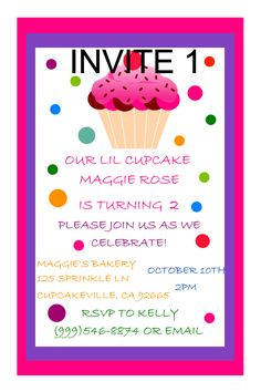 Cupcake Birthday Invitation. Click on the image twice to place orders or follow me on facebook. or email me at the address in BIO.