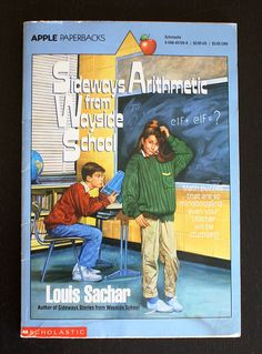Another Louis Sachar favorite: Sideways Arithmetic from Wayside School.