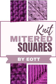 Knitting Pattern E-book of 6 Mitred Square Knitting Patterns · Knitted Blanket Squares · Blanket Knit Square Pattern Mitred Square Knitting Pattern. Knit blankets and with squares. Quick and easy knitting pattern. Knitted Squares Pattern, Knitting Squares, Easy Knitting Patterns, Stitch Patterns, Mitered Square, Knitted Blankets, Baby Blankets, Square Blanket, Square Patterns
