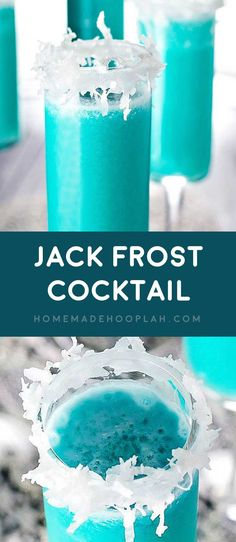 Jack Frost Cocktail! This winter cocktail tastes like a festive version of a piña colada! Blue Curacao and shredded coconut help give this tasty drink it's wintry flair.   HomemadeHooplah.com
