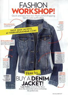 Our advice on the perfect denim jacket in Style Watch.  http://thebluesjeanbar.com/womens/clothing/coats.html