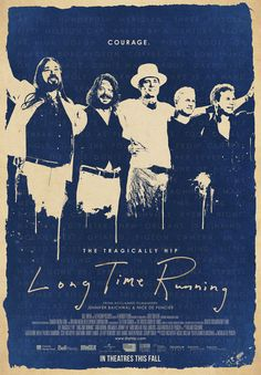 Here's the Poster and Latest Trailer for the Upcoming Tragically Hip Film, Long Time Running - A Journal of Musical Things New Movies, Movies To Watch, 2020 Movies, Running Movies, I Am Canadian, Canadian Things, Tv Series Online, Original Movie Posters, Concert Posters