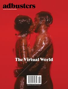 Adbusters #86 (Back Cover) - The Virtual World