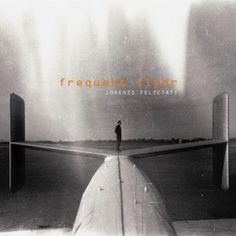 Review: Lorenzo Feliciati - Frequent Flyer