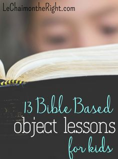 Bible based object lessons are memorable, fun, and can teach character building. Here are my top favorite Christian object lessons, from honesty to the Armor of God!