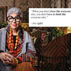 Love this! Fashion Designer Quotes, Fashion Quotes, Iris Apfel Quotes, Fashion Photography Inspiration, Style Inspiration, 50 Y Fabuloso, Grey Fashion, Fashion Outfits, T Dress