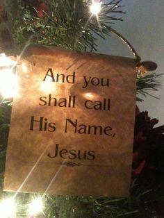 And you shall call His name, Jesus!