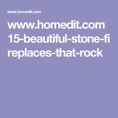 www.homedit.com 15-beautiful-stone-fireplaces-that-rock