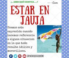 #estar en #jauja #spagnoleggiando #aprendeespañol  https://loveidioms.wordpress.com/que-quieres-aprender-hoy/
