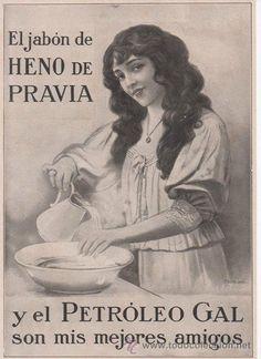 Anuncio de  jabón Heno de Pravia. En 1925 Gal se convierte en proveedor oficial de la Casa Real. Desde el primer momento fue concebido como un producto para ser comercializado en el exterior y de hecho la fábrica abrió tiendas en Paris, Londres y varios países americanos.