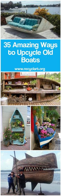 We already featured some nice projects made from old upcycled boats. Here are 35 of the best ways to reuse old boats for your inspiration. So, if you have an old and useless boat or if you can find one for nothing or at a very low price, you'll