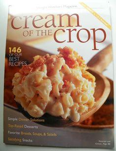 Weight Watchers Magazine Cream of the Crop 146 Best Recipes 1999