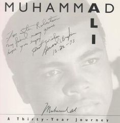 Muhammad Ali: A Thirty Year Journey: Muhammad Ali; Howard L. Bingham #SIGNEDBY #MuhammadAli #rare #collectible #boxing #rarebook #abebooks #superdealbooks