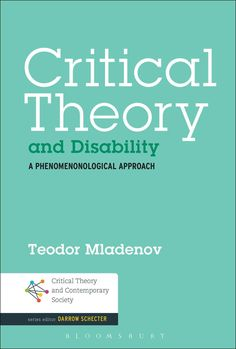 Critical Theory and Disability: A Phenomenological Approach