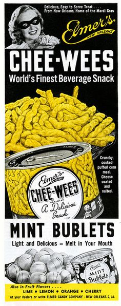 "Mint Bublets or Chee-Wees compete for he title of ""best party food to scare off Your guests"". Serve them together to make sure none accepts Your next invitation. Logos Retro, Retro Ads, Vintage Advertisements, Vintage Ads, Vintage Posters, Vintage Food, Retro Recipes, Vintage Recipes, Best Party Food"