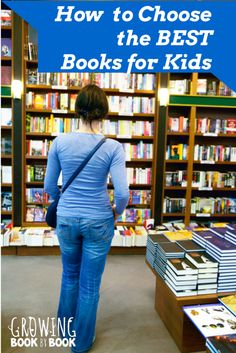 There are so many book choices on the market. Have you wondered how to chose books for kids? Here are 7 things to consider when picking books for kids.