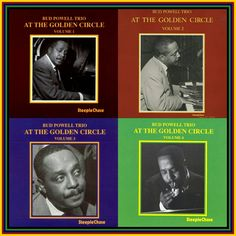 The Bud Powell Trio recorded live at The Golden Circle -- released as four separate volumes. Sound is a bit fuzzy, but certainly listenable. released some time after his death.