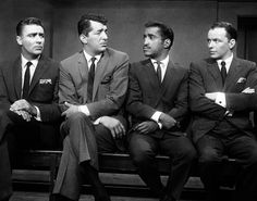 The Rat Pack Peter Lawford-Dean-Martin-Sammy Davis Jr.-Frank Sinatra.  Love these men. They did it all and made it look classy.  And easy