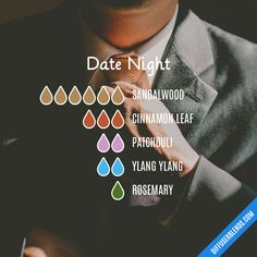Date Night — Essential Oil Diffuser Blend Essential Oil For Men, Essential Oils Guide, Essential Oil Scents, Essential Oil Perfume, Essential Oil Diffuser Blends, Young Living Essential Oils, Essential Oil Combinations, Aromatherapy Oils, Date