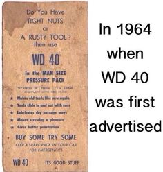 1964 when WD 40 first advertised - http://jokideo.com/1964-when-wd-40-first-advertised/