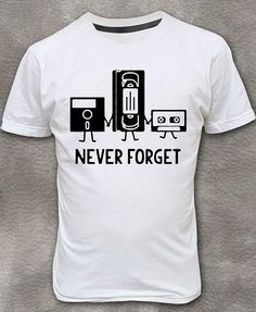 Never Forget Floppy Disk, VHS Cassette, Tape T-shirt Round Neck Short Sleeve Size M - XL http://www.armosport.com/?p=821