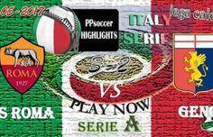 AS Roma 3 – 2 Genoa HIGHLIGHTS 28.05.2017