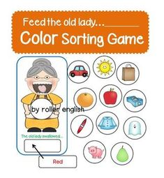 """Color Sorting Game***Other """"Old Lady swallowed a..."""" ProductsBeginning Sounds SortingNumber SortingObject Pronouns Sorting***For problems and questions, contact me at rollerenglish@gmail.comBlog with exclusive giveaways and updates.FacebookPinterest"""