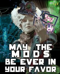 """""""May the MODS be ever in your favor!"""" More bored photoshop, haha Ingress Enlightened, Ingress Resistance, Hunger Games, Avatar, Haha, Gaming, Photoshop, Geek, Humor"""