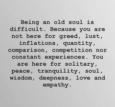 Happiness quotes old soul quotes wisdom, wijze woorden wisdom, . Wisdom Quotes Funny, Happy Quotes, True Quotes, Words Quotes, Wise Words, Quotes Quotes, Sayings, Happiness Quotes, Deep Quotes