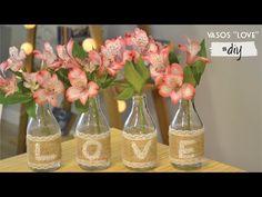 Casa das Amigas   DIY: Como fazer vaso LOVE com garrafinhas - Casa das Amigas