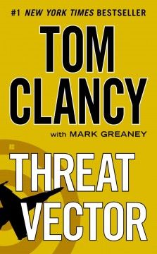 Threat vector by Tom Clancy. Click the cover image to check out or request the suspense and thrillers kindle.