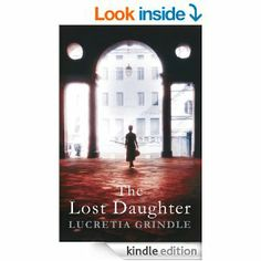 """Read """"The Lost Daughter"""" by Lucretia Grindle available from Rakuten Kobo.' Pallioti tapped the files. 'This,' he said, 'is how you'll find her.' In Florence, a young American student . New Books, Good Books, Books To Read, Coule, Young Americans, Book Corners, Greatest Mysteries, Italy Tours, Film Books"""