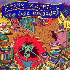 Frank Zappa - The Lost Episodes | 1996