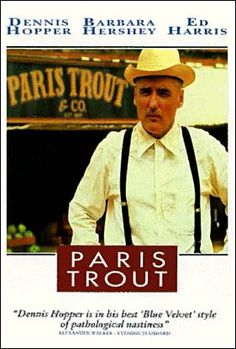 Paris Trout (1991):  Paranoid Personality Disorder