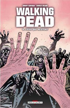 Walking Dead Vol. 9: Ceux qui restent #comixology #BD #numerique #delcourt #walkingdead