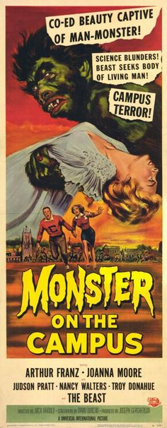 """ Monster On Campus "".  (1958)"
