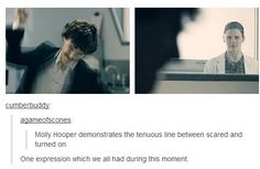 """""""Molly Hooper demonstrates the tenuous line between scared and turned on."""""""