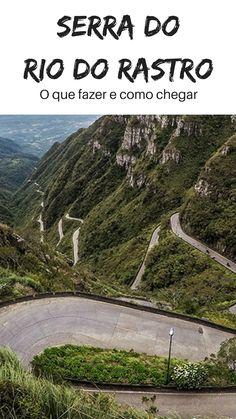 Conheça a Serra do Rio do Rastro, considerada uma das mais lindas e também perigosas do Brasil. Saiba como chegar e o que fazer na região. Desvende Santa Catarina!