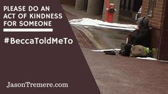 Please Do an Act of Kindness for Someone